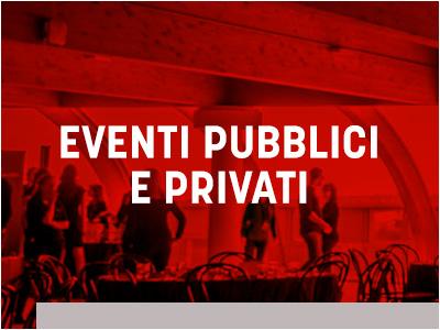 Eventi Pubblici e privati
